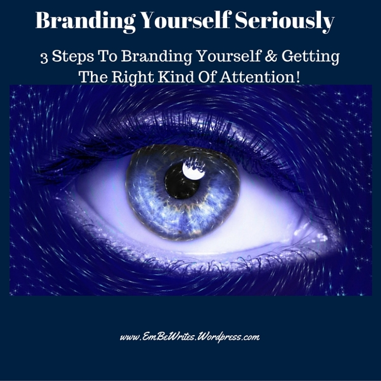 Branding Yourself Seriously